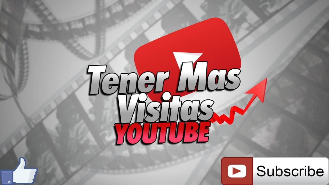 como ganar visitas en youtube